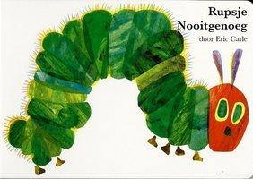 Rupsje Nooitgenoeg, groot karton / Eric Carle