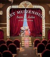Het Muizenhuis: Sam en Julia in het theater / Karina Schaapman