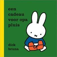 Een cadeau voor opa pluis / Dick Bruna