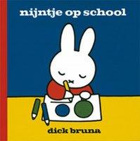 Nijntje op school / Dick Bruna