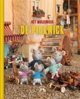 Het Muizenhuis: De picknick 3+ / Karina Schaapman