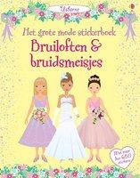 Het grote mode stickerboek: Bruiloften & bruidsmeisjes. 4+ / Usborne