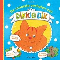 De mooiste verhalen van Dikkie Dik (met geluid) 3+