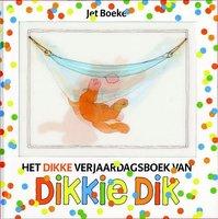Het dikke verjaardagsboek van Dikkie Dik, 30 verhalen