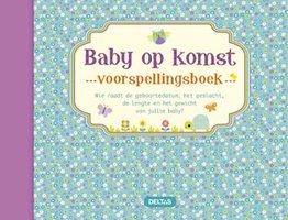 Baby op komst - voorspellingsboek / Deltas