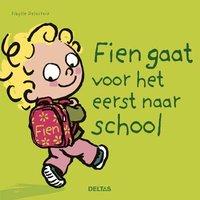 Fien gaat voor het eerst naar school / Deltas