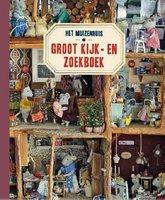 Het Muizenhuis Groot Kijk-en zoekboek 3+ / Karina Schaapman