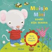 Muisje Mini zoekt zijn mama 1+ / Deltas