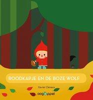 Roodkapje en de boze wolf (kartonboek) 2+ / Oogappel WPG