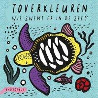 Toverkleuren Wie zwemt er in de zee (badboekje) 0+ / Ploegsma