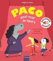 Paco gaat naar de opera (geluidenboek). 3+ / Clavis