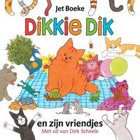 Dikkie Dik en zijn vriendjes (met cd)
