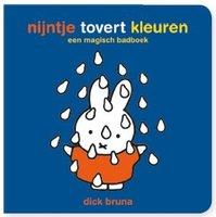 Nijntje tovert kleuren, magisch badboekje. 2+ / Dick Bruna