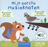 Geluidenboekje: Mijn eerste muzieknoten. 1+ / Clavis