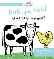 Boe, tok beh! Etenstijd op de boerderij 0+ / Wee Gallery Ploegsma