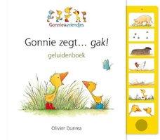 Gonnie zegt gak (geluidenboek) 2+. / Gottmer