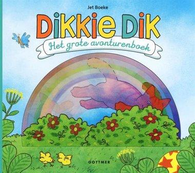 Dikkie Dik. Het grote avonturenboek. 3+ / Gottmer