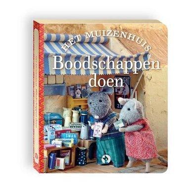 Het Muizenhuis: blokboekje Boodschappen doen / Karina Schaapman