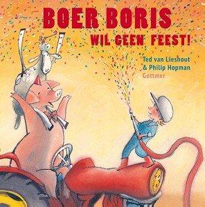 Boer Boris wil geen feest! 3+ / Gottmer