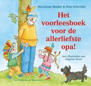 Het voorleesboek voor de allerliefste opa! 3+ / Marianne Busser & Ron Schröder