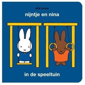 Nijntje en Nina in de speeltuin. 1+ / Dick Bruna