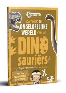 Feit en Fun; dinosauriërs. 7+ / Rebo