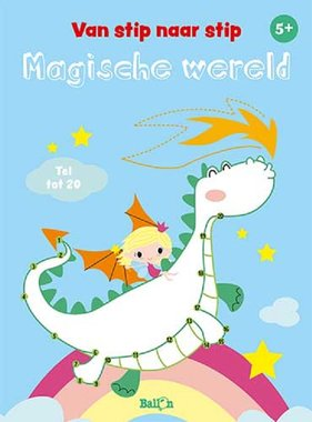 Van stip naar stip tot 20 - Magisch wereld. 5+ / Ballon