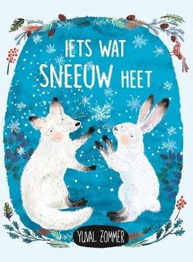 Iets wat sneeuw heet (prentenboek) 3+ / Christofoor