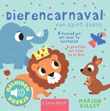 Geluidenboekje: Dierencarnaval. 1+ / Clavis