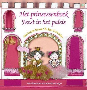Het prinsessenboek: Feest in het paleis / Marianne Busser & Ron Schröder