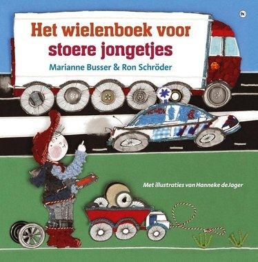 Het wielenboek voor stoere jongetjes / Marianne Busser & Ron Schröder