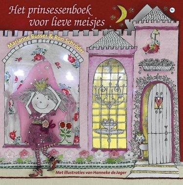 Het prinsessenboek voor lieve meisjes / Marianne Busser & Ron Schröder