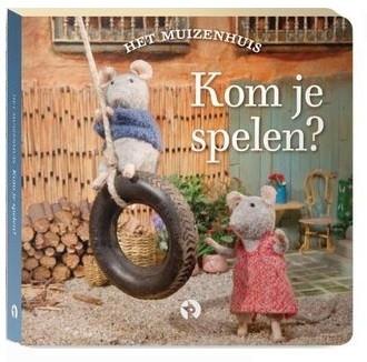 Het Muizenhuis: blokboekje Kom je spelen? 3+ / Karina Schaapman