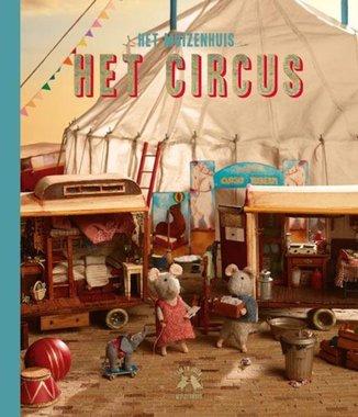 Het Muizenhuis: Sam en Julia en het circus 3+ / Karina Schaapman