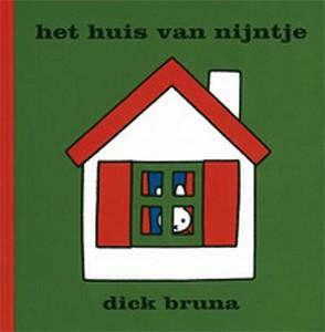 Het huis van nijntje / Dick Bruna