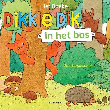 Dikkie Dik in het bos (flapjesboek). 1+