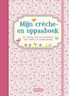 Mijn creche- en oppasboek (roze) / Deltas