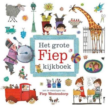 Het grote Fiep kijkboek / Fiep Westendorp