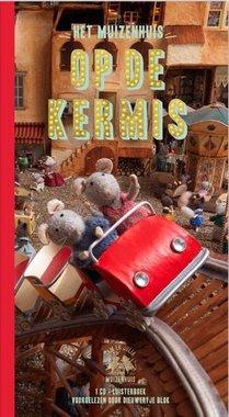 Luisterboek: Het Muizenhuis Op de kermis (1 cd) 3+ / Karina Schaapman