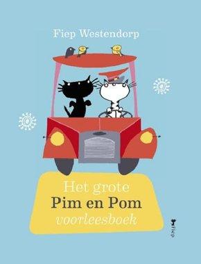 Het grote Pim en Pom voorleesboek 4+ / Fiep Westendorp