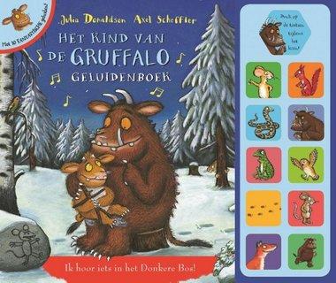 Het kind van de Gruffalo geluidenboek. 3+ / Lemniscaat