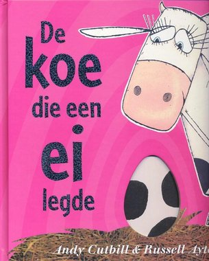 De koe die een ei legde. 4+ / Leminscaat