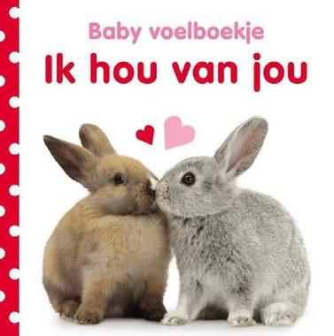 Baby voelboekje: Ik hou van jou. 0+ / Veltman