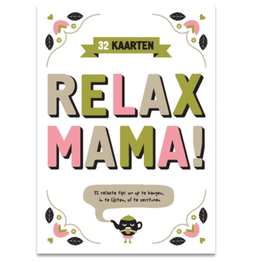 Relax mama / Snor