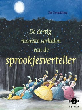 De dertig mooiste verhalen van de sprookjesverteller. 4+ / Gottmer