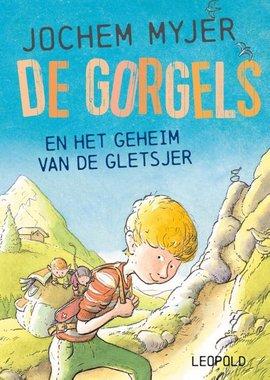 De Gorgels en het geheim van de gletsjer. 5+ / Jochem Myjer