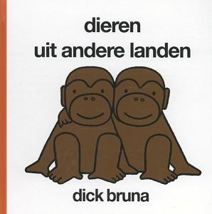 Dieren uit andere landen. 2+ / Dick Bruna