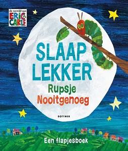 Slaap Lekker Rupsje Nooitgenoeg (flapjesboek) / Eric Carle