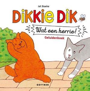 Dikkie Dik Wat een herrie! (geluidenboek). 2+ / Dick Bruna
